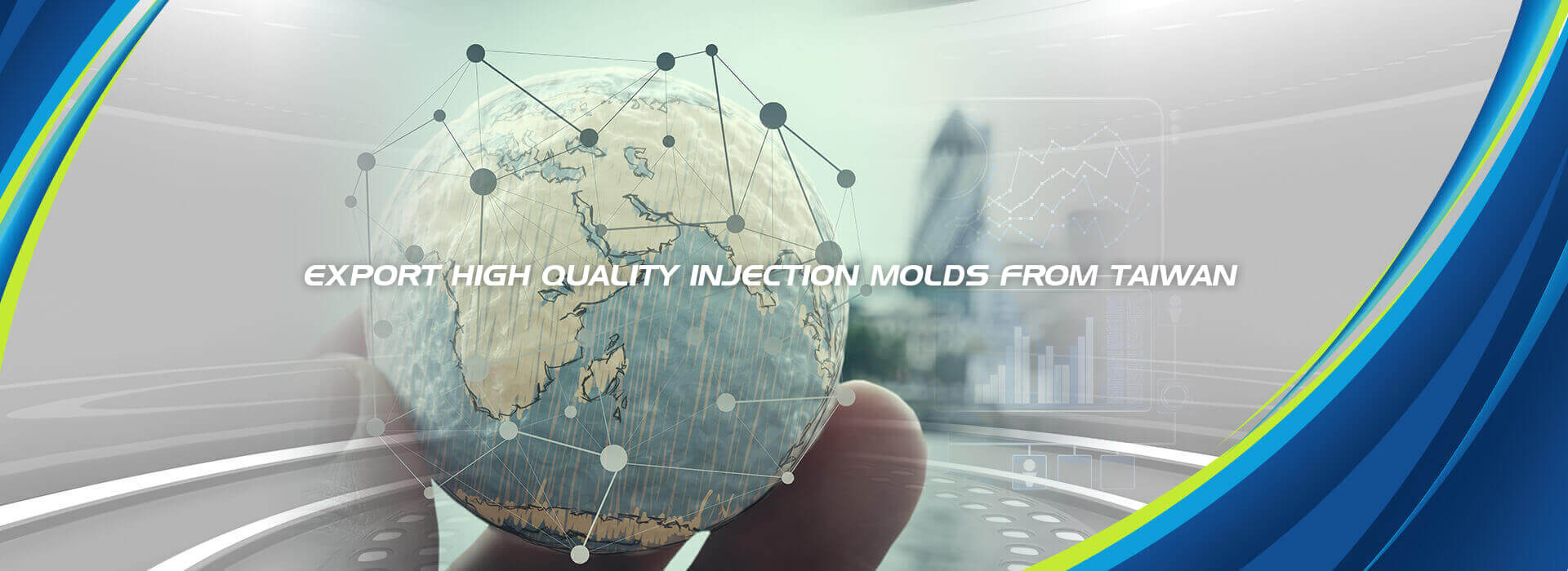 Export High Quality Injection Molds From Taiwan